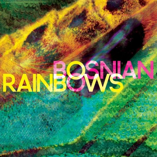 BosnianRainbows-600