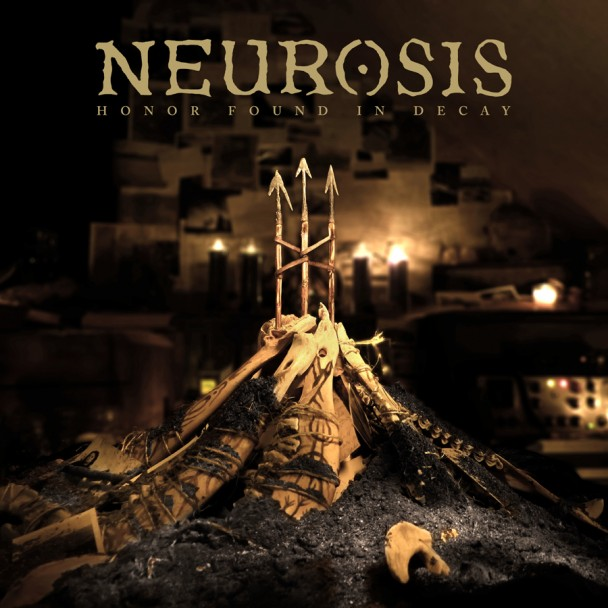 Neurosis-Honor-Found-In-Decay-608x608