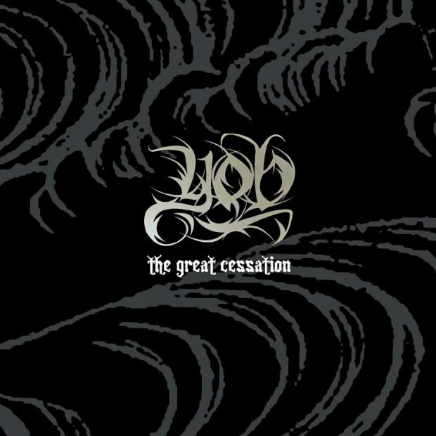 YOB-TheGreatCessation-620x620