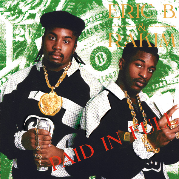eric-b-and-rakim-paid-in-full