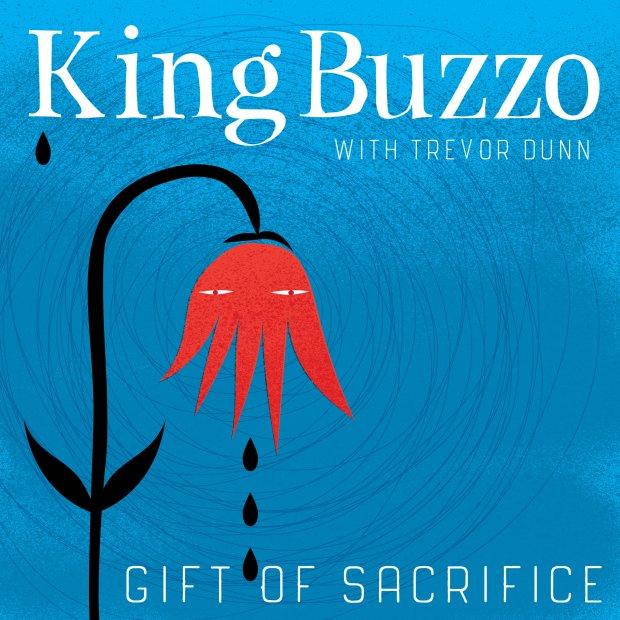 PRE-ORDER: King Buzzo with Trevor Dunn - Gift of Sacrifice BLACK ...